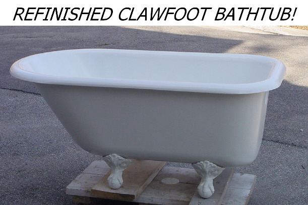 White Refinished Clawfoot Bathtub